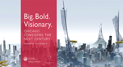 Big. Bold. Visionary. Chicago considers the next century