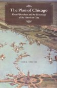 Carl Smith's The Plan of Chicago